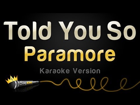Paramore - Told You So (Karaoke Version)