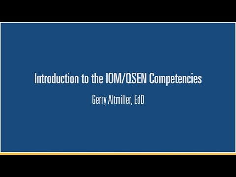 2. Introduction to the QSEN Competencies - Gerry Altmiller, EdD