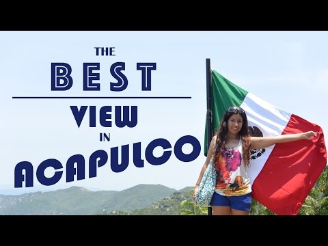 The BEST VIEW in ACAPULCO MEXICO