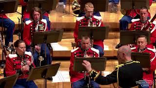 "COATES Knightsbridge March - ""The President's Own"" U.S. Marine Band - Dream Hour, 2018"
