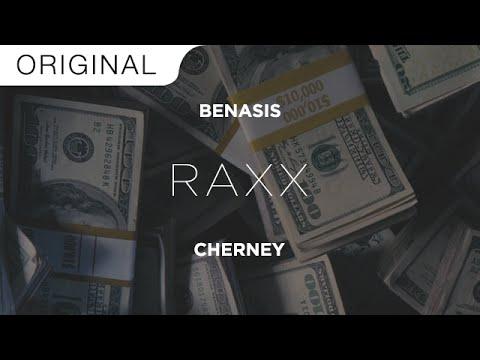 Benasis & Cherney - RAXX