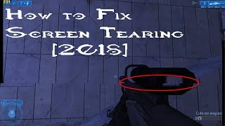 How to Fix Screen Tearing for ANY GAME (Halo 2 Vista Example) [2018]