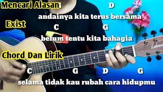 Kunci Gitar Exist Mencari Alasan - Tutorial Gitar By Darmawan Gitar