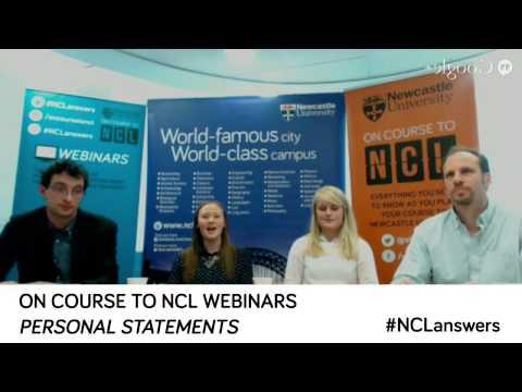 Personal Statements Webinar - Newcastle University