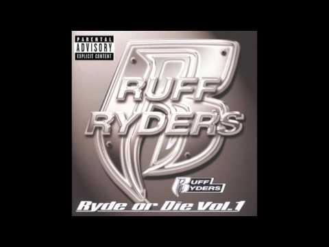 Ruff Ryders - Dope Money feat. The Lox - Ryde Or Die Volume 1
