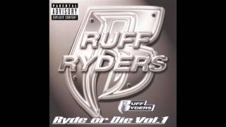 Ruff Ryders - Dope Money feat. The Lox - Ryde Or Die Volume 1
