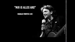 Mir is alles ans (Wer a Geld hat) - Pomper solo & live