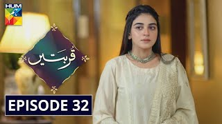 Qurbatain Episode 32 HUM TV Drama 26 October 2020