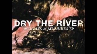 Watch Dry The River Family video