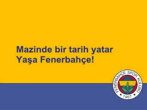 Fenerbahçe Marşı / Fenerbahçe Anthem