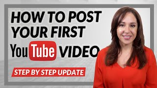 How to Post Your First YouTube Video [UPDATE]