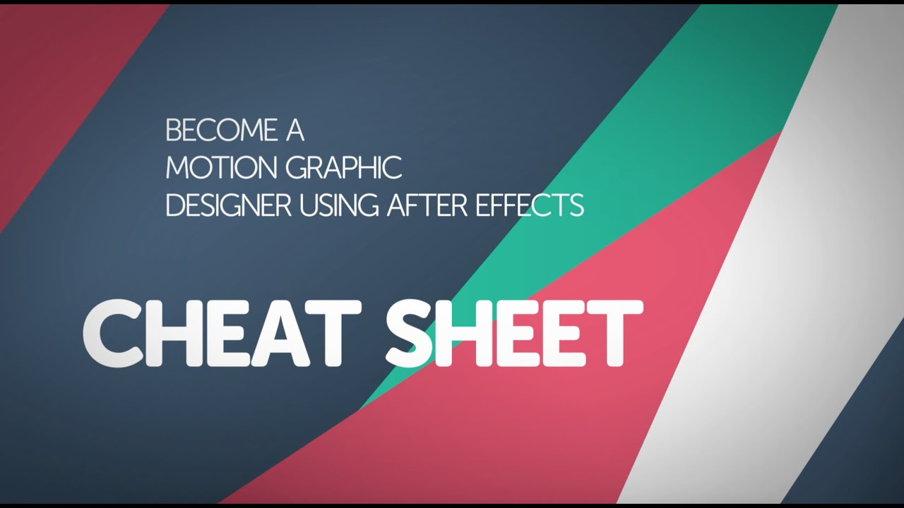 Motion Graphic Cheat Sheet for After Effects