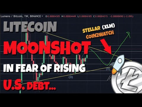 THIS IS HUGE: Litecoin Moonshot on the Back of Rising U.S. Debt! Why You Should Invest In Stellar!
