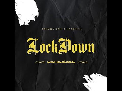 Wakadinali – Lockdown