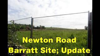 Newton Road Barratt site: Update