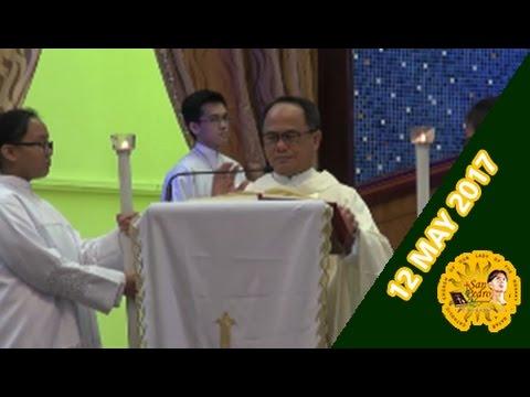 Holy Mass with Rev. Fr. Edione Febrero - 12 May 2017