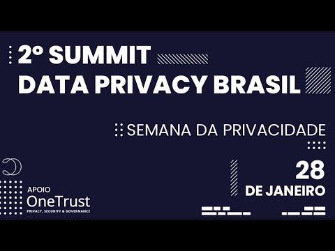 2º Summit Data Privacy Brasil - Dia 01 - 28.01