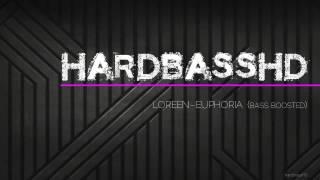 Loreen - Euphoria (bass boosted) HD