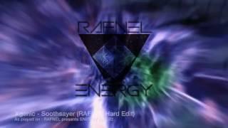 Xgenic - Soothsayer (RAFNEL Hard Edit) : As Played on ENERGY 032