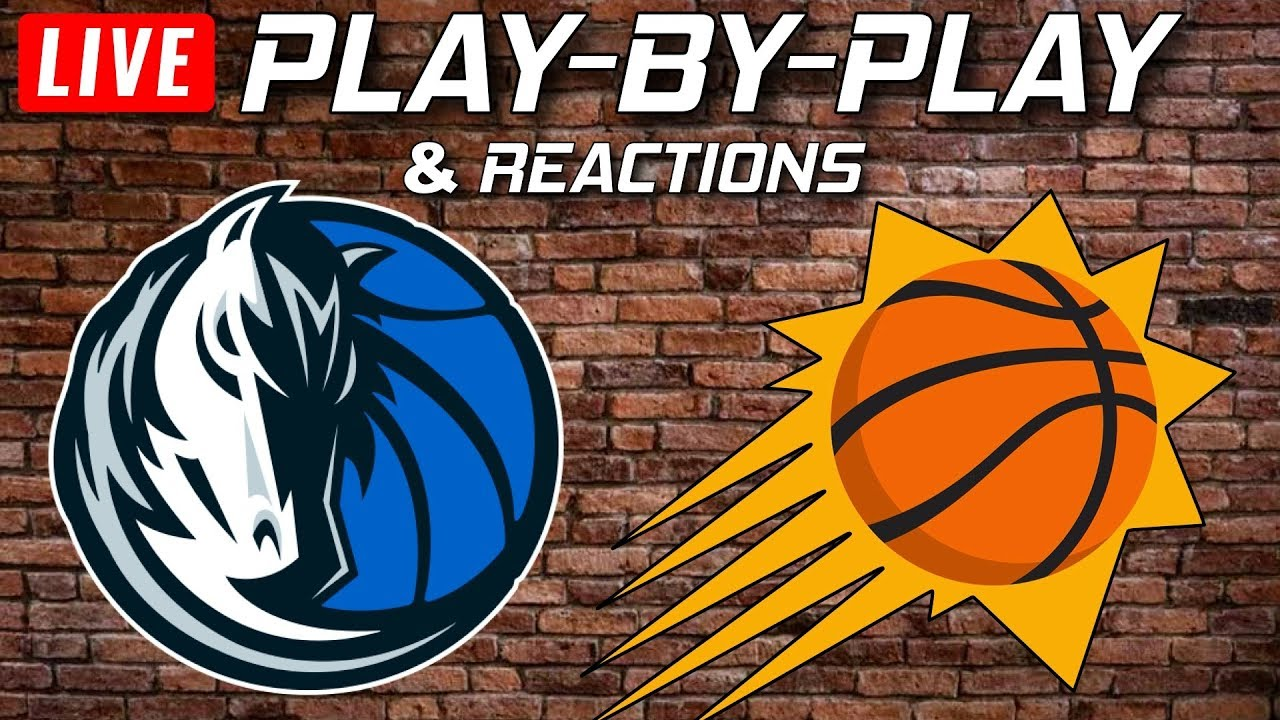 Mavericks vs Suns Live Play-By-Play & Reactions