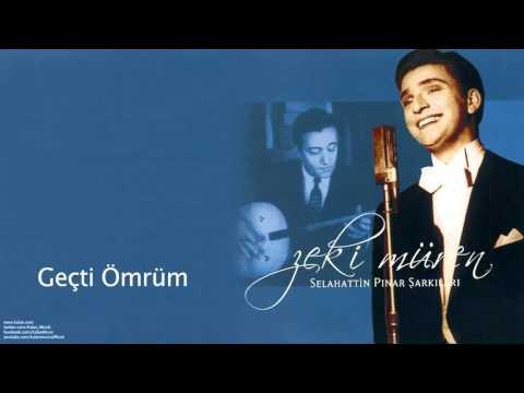 Zeki Müren - Geçti Ömrüm [ Selahattin Pınar Şarkıları © 2005 Kalan Müzik ]