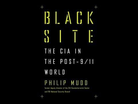 Black Site: The CIA in the post-9/11 World