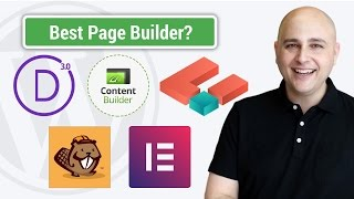 What Is The Best WordPress Front End Page Builder? Divi 3, Thrive, Beaver Builder, Elementor