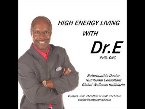 High Energy Living   Dr  E