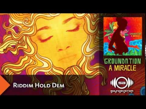 Groundation - Riddim Hold Dem