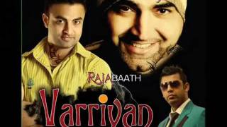 Download Varriyan By Raja Baath.wmv MP3 song and Music Video