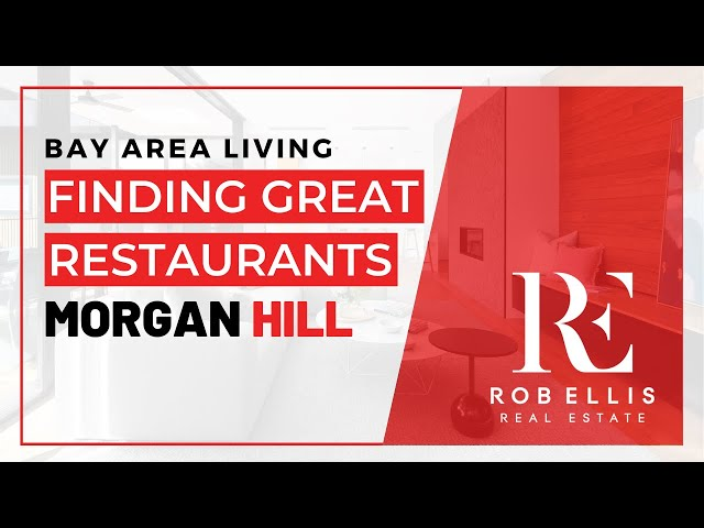 Where to find great restaurant in Morgan Hill | THE SOUTH COUNTY LIFESTYLE