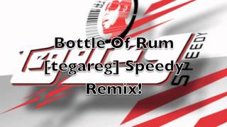 Machel Montano - Bottle Of Rum [tegareg] Speedy Remix