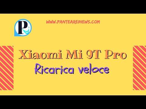 Ricarica veloce Xiaomi Mi 9T Pro, quanto veloce?