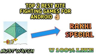 RAKHI SPECIAL - Best Kite Fighting Games For Android Device