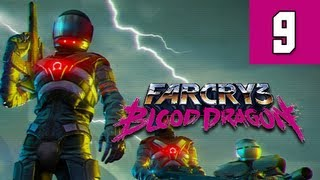 Far Cry 3 Blood Dragon Gameplay Walkthrough - Part 9 He