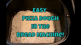 Easy Pizza Dough In The Bread Machine