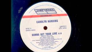 Carolyn Harding - Gonna  get your love