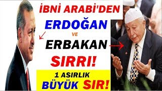 """""""İbni Arabi"""" Erdoğan ve Erbakan Sırrı! 1 Asırlık büyük Sır! #erdoğan"""