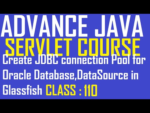 110 Create JDBC Connection Pool Oracle Database DataSource Glassfish Server Mydomain2 Servlet Tutori