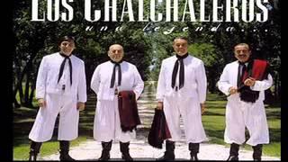 Los Chalchaleros   Pupurri de Chacareras