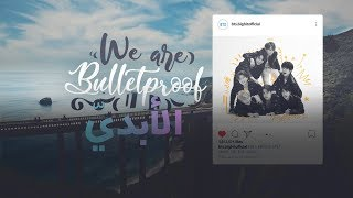 [ Arabic Sub | نطق ] BTS - We are Bulletproof : the Eternal