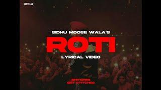Roti (Lyrical Video) - Sidhu Moose Wala   Snitches Get Stitches