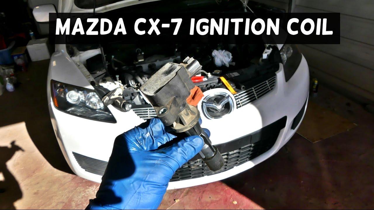 MAZDA CX-7 IGNITION COIL REPLACEMENT MAZDA CX7 COIL - YouTube