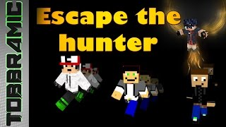 Escape the hunters | part 3 | Let