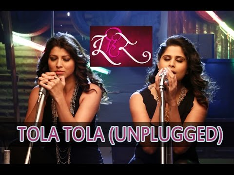 Tola Tola Unplugged Song Sung by Sai and Tejaswini | Tu Hi Re