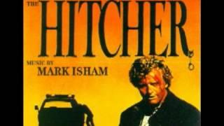 Mark Isham  The Hitcher