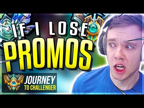 IF I LOSE THESE PROMOS...... - Journey To Challenger | League of Legends