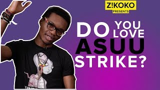 Nigerians Talk • Did ASUU Strike Ever Affect You?