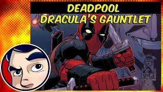"Deadpool ""Dracula's Gauntlet"" #2 - InComplete Story"