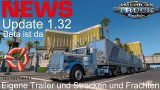 ATS I NEWS 🚨 Update 1.32 Beta ist da I Eigene Trailer und Strecken und Frachten [Deutsch/HD]